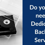 Do you still need a Dedicated Backup Server?